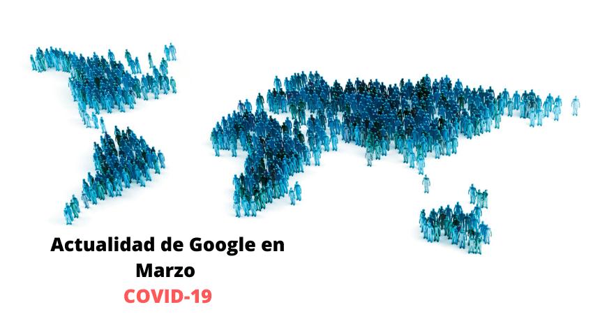 Actualizaciones Google Marzo 2020